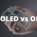 AMOLED vs OLED: Differences Explained